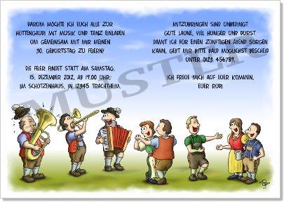Darum Möchte Ich Euch Alle Zur Hüttengaudi Mit Musik Und Tanz Einladen Um  Gemeinsam Mit Mir Meinen 30. Geburtstag Zu Feiern!